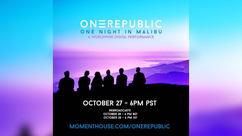 Win Tickets to OneRepublic's Digital Performance: One Night in Malibu with Jenny & Tony